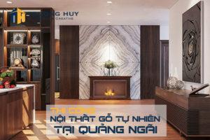 thi-cong-noi-that-go-tu-nhien-tai-quang-ngai